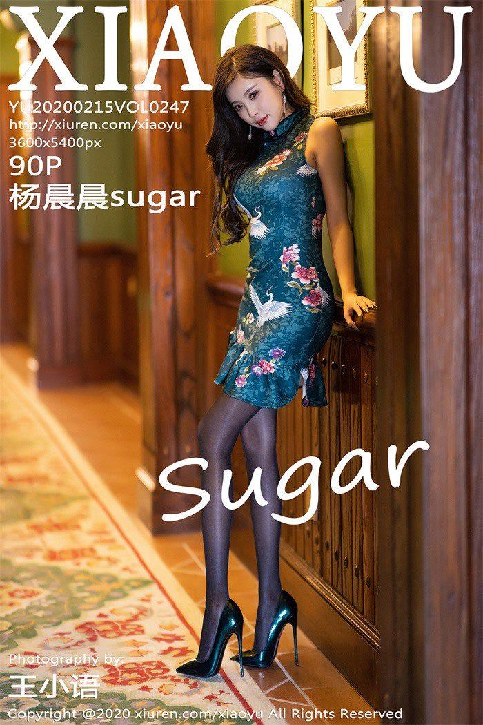 [XIAOYU语画界]2020.02.15 VOL.247 杨晨晨sugar[90+1P/553M]